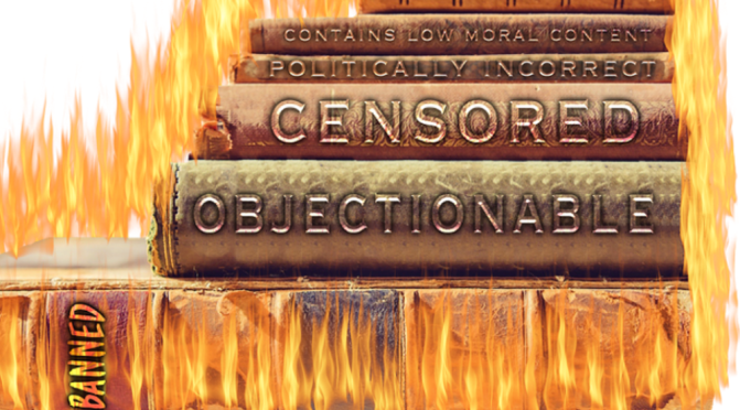 Censorship – the first action of a criminal government