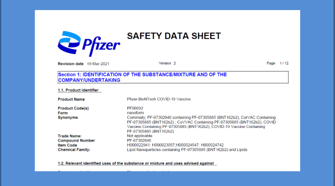 "Pfizer's Safety Data Sheet for you to peruse ""without warranty of any kind, expressed or implied"""