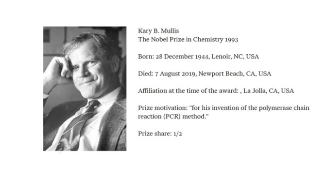 Kary Mullis, (awarded Nobel Prize for his PCR method) –  full interview