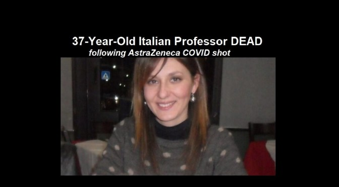 Entire city in shock as another Italian professor is dead following the AstraZeneca COVID injection – all of this information is being censored by the Pharma-controlled corporate media