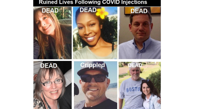 More Ruined Lives Following COVID-19 Bioweapon Injections